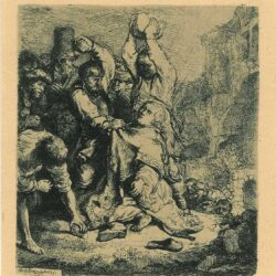 Rembrandt, Etching, Bartsch B. 97, The stoning of St. Stephen