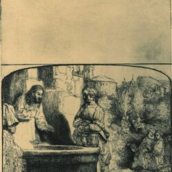 Rembrandt Etching Bartsch 70, Christ and the woman of Samaria: an arched print